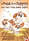 A Piddle of Puppies : And Other Funny Animal Rhymes - Book