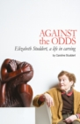 Against the Odds : A Life in Carving - Book