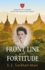 Front Line and Fortitude : Memoirs of a Wasbie with the `Forgotten Army' - Book