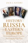 History of Russia and Eastern Europe : A Concise Outline - Book