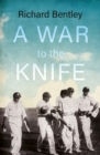 A War to the Knife - Book