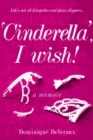 `Cinderella', I wish! - Book