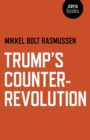 Trump's Counter-Revolution - Book