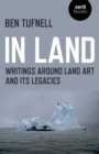 In Land : Writings around Land Art and its Legacies - Book
