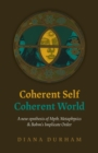 Coherent Self, Coherent World : A new synthesis of Myth, Metaphysics & Bohm's Implicate Order - Book