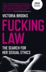 Fucking Law : The search for her sexual ethics - Book