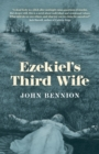 Ezekiel's Third Wife : A Novel - Book
