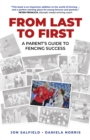 From Last to First : A Parent's Guide to Fencing Success - eBook