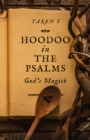 Hoodoo in the Psalms : God's Magick - Book