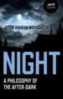 Night : A Philosophy of the After-Dark - Book