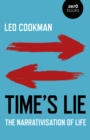 Time's Lie : The Narrativisation of Life - Book