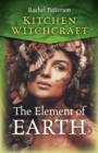 Kitchen Witchcraft: The Element of Earth - Book