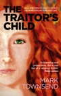 The Traitor's Child : Will one family's guilty secret lay bare history's biggest lie? - eBook