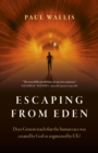 Escaping from Eden : Does Genesis teach that the human race was created by God or engineered by ETs?