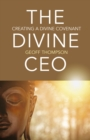The Divine CEO : creating a divine covenant - eBook