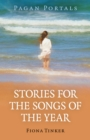 Pagan Portals - Stories for the Songs of the Year - eBook