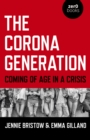 The Corona Generation : Coming of Age in a Crisis - eBook
