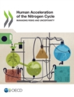 Human Acceleration of the Nitrogen Cycle : Managing Risks and Uncertainty - eBook