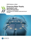 Financing Water Supply, Sanitation and Flood Protection: Challenges in EU Member States and Policy Options - eBook