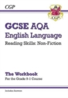 Grade 9-1 GCSE English Language AQA Reading Skills Workbook: Non-Fiction (includes Answers) - Book