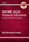 GCSE Physical Education AQA Revision Guide - for the Grade 9-1 Course - Book