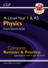 A-Level Physics: AQA Year 1 & AS Complete Revision & Practice with Online Edition - Book