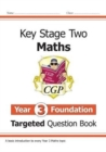 New KS2 Maths Targeted Question Book: Year 3 Foundation - Book