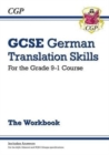 New Grade 9-1 GCSE German Translation Skills Workbook (includes Answers) - Book