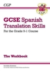 New Grade 9-1 GCSE Spanish Translation Skills Workbook (includes Answers) - Book