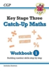 New KS3 Maths Catch-Up Workbook 1 (with Answers) - Book