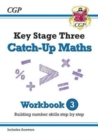 New KS3 Maths Catch-Up Workbook 3 (with Answers) - Book