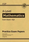 A-Level Maths AQA Practice Papers (for the exams in 2021) - Book