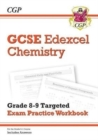 New GCSE Chemistry Edexcel Grade 8-9 Targeted Exam Practice Workbook (includes Answers) - Book