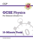 New Grade 9-1 GCSE Physics: Edexcel 10-Minute Tests (with answers) - Book