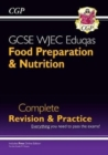 New 9-1 GCSE Food Preparation & Nutrition WJEC Eduqas Complete Revision & Practice (with Online Edn) - Book