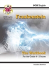 New Grade 9-1 GCSE English - Frankenstein Workbook (includes Answers) - Book