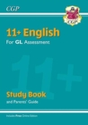 New 11+ GL English Study Book (with Parents' Guide & Online Edition) - Book