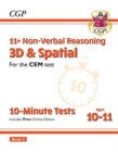 New 11+ CEM 10-Minute Tests: Non-Verbal Reasoning 3D & Spatial - Ages 10-11 Book 2 (with Online Ed) - Book