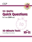 New 11+ CEM 10-Minute Tests: Maths Quick Questions - Ages 10-11 (with Online Edition) - Book