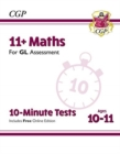 New 11+ GL 10-Minute Tests: Maths - Ages 10-11 (with Online Edition) - Book