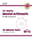 New 11+ GL 10-Minute Tests: Maths Mental Arithmetic - Ages 10-11 (with Online Edition) - Book