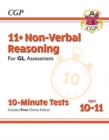 New 11+ GL 10-Minute Tests: Non-Verbal Reasoning - Ages 10-11 (with Online Edition) - Book