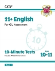 New 11+ GL 10-Minute Tests: English - Ages 10-11 Book 1 (with Online Edition) - Book
