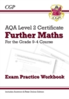 New Grade 9-4 AQA Level 2 Certificate: Further Maths - Exam Practice Workbook (with Ans & Online Ed) - Book
