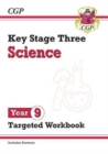 New KS3 Science Year 9 Targeted Workbook (with answers) - Book