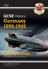 New Grade 9-1 GCSE History AQA Topic Guide - Germany, 1890-1945: Democracy and Dictatorship - Book