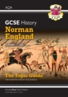New Grade 9-1 GCSE History AQA Topic Guide - Norman England, c1066-c1100 - Book