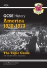 New Grade 9-1 GCSE History AQA Topic Guide - America, 1920-1973: Opportunity and Inequality - Book
