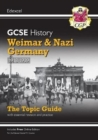 New Grade 9-1 GCSE History Edexcel Topic Guide - Weimar and Nazi Germany, 1918-39 - Book