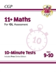 New 11+ GL 10-Minute Tests: Maths - Ages 9-10 (with Online Edition) - Book